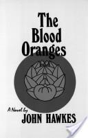 The Blood Oranges: A Novel