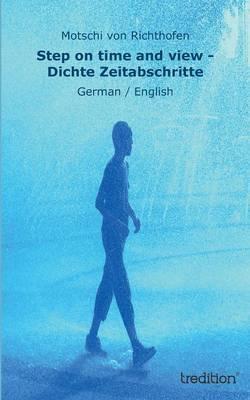 Step on time and view - Dichte Zeitabschritte