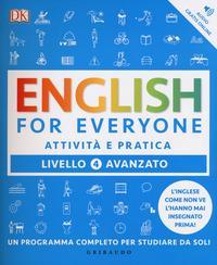 English for everyone. Livello 4° avanzato. Attività e pratica