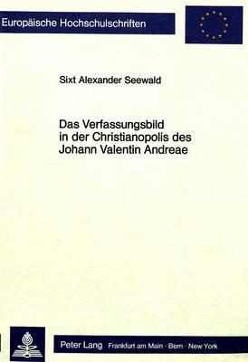 Das Verfassungsbild in der Christianopolis des Johann Valentin Andreae