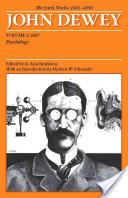 The Early Works of John Dewey, 1882-1898