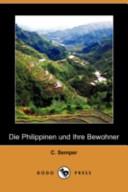 Die Philippinen Und Ihre Bewohner(Dodo Press)