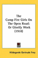 The Camp Fire Girls On The Open Road