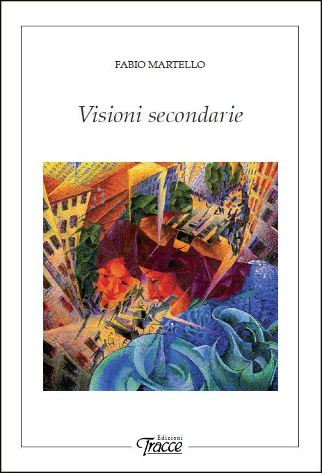 Visioni secondarie