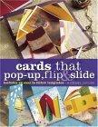 Cards That Pop-Up, Flip & Slide