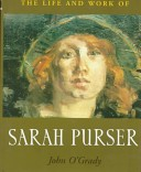 The life and work of Sarah Purser
