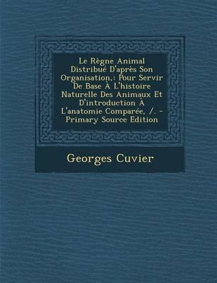 Le Regne Animal Dist...