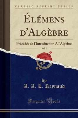 Élémens d'Algèbre, Vol. 1