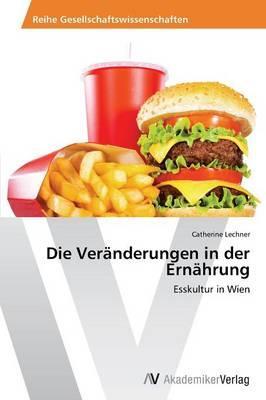 Die Veränderungen in der Ernährung