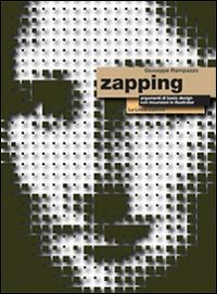 Zapping. Argomenti di basic design. Con espansione online. Per gli Ist. tecnici e professionali