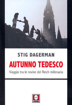 Risultati immagini per LO SGUARDO DI STIG DAGERMAN SULL'AUTUNNO TEDESCO