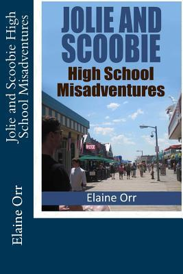 Jolie and Scoobie High School Misadventures