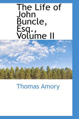 The Life of John Buncle, Esq.
