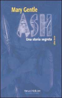 Ash, Libro Terzo