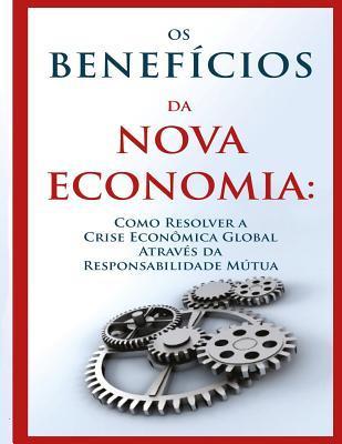 OS Benefícios Da Nova Economia