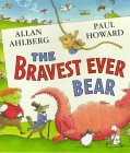 The Bravest Ever Bea...