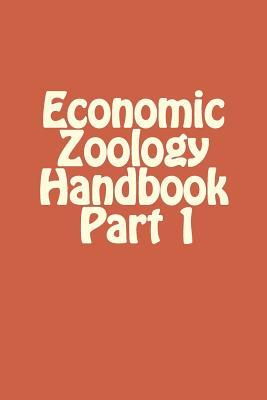 Handbook on Economic Zoology, Part 1