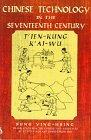 Chinese Technology in the Seventeenth Century