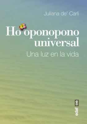 Ho'oponopono universal / Universal Ho'opopono