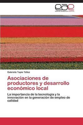 Asociaciones de productores y desarrollo económico local