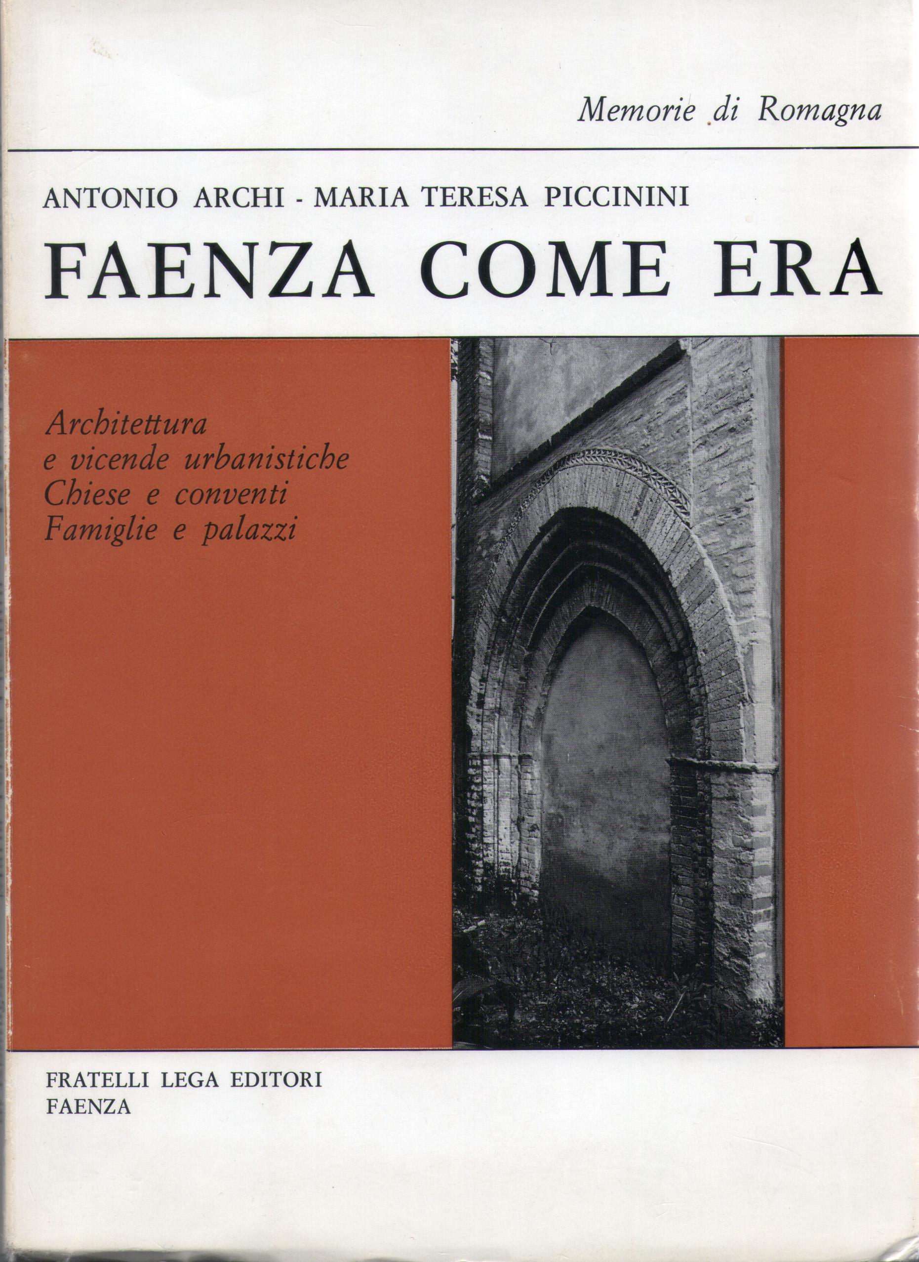 Faenza come era