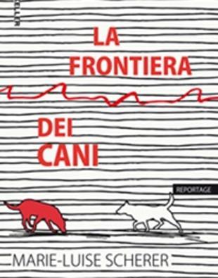 La frontiera dei cani