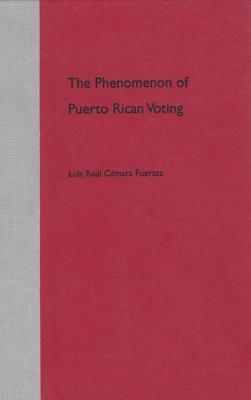 The Phenomenon of Puerto Rican Voting