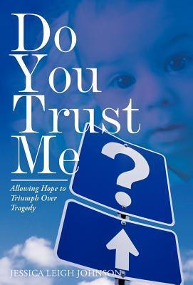 Do You Trust Me?