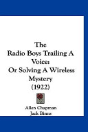The Radio Boys Trailing a Voice