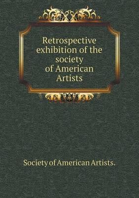 Retrospective Exhibition of the Society of American Artists