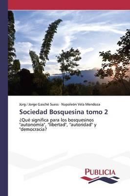 Sociedad Bosquesina tomo 2