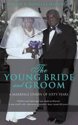 The Young Bride and Groom