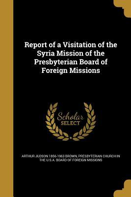 REPORT OF A VISITATION OF THE