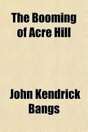 The Booming of Acre ...