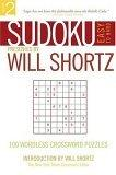 Sudoku Easy to Hard Presented by Will Shortz, Volume 2