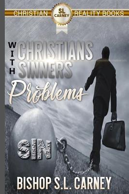 Christians With Sinners Problems