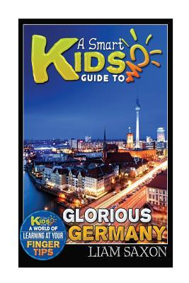 A Smart Kids Guide to Glorious Germany
