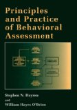 Principles and Practice of Behavioral Assessment