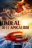 Il deal dell'Apocalisse - Vol. 1