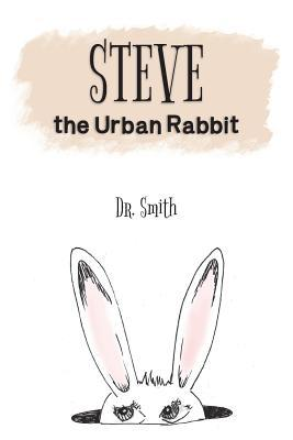 Steve the Urban Rabbit