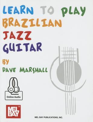 Learn to Play Brazilian Jazz Guitar