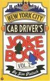 The New York City Cab Driver's Joke Book, Volume II