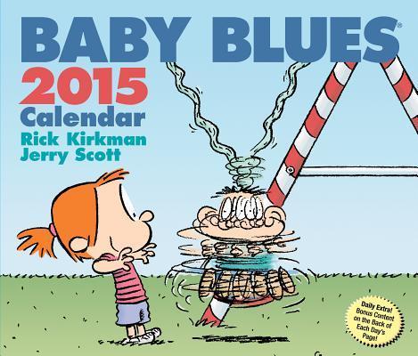 Baby Blues 2015 Calendar