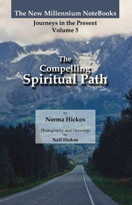 The Compelling Spiritual Path