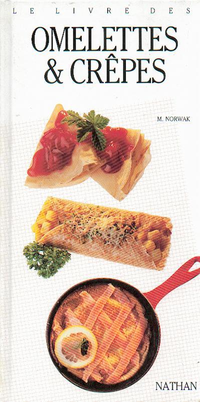 Le livre des omelettes et crepes