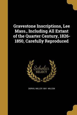 GRAVESTONE INSCRIPTIONS LEE MA