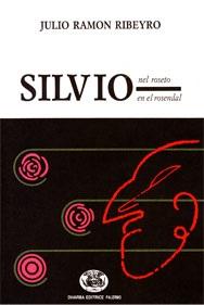 Silvio nel rosetoSilvio en el rosendal