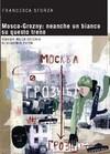 Mosca-Grosny: neanche un bianco su questo treno