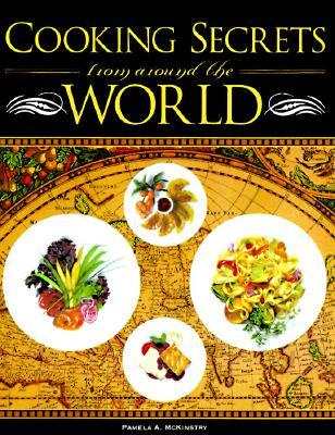 Cooking Secrets from Around the World