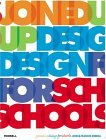 Joined Up Design for Schools